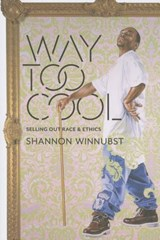 Way Too Cool | Shannon Winnubst | 9780231172950