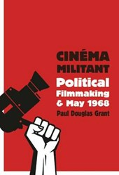 Cinema Militant | Paul Douglas Grant | 9780231176675
