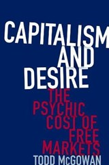 Capitalism and Desire | Todd Mcgowan | 9780231178723
