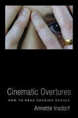 Cinematic Overtures | Annette Insdorf | 9780231182256