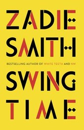 Swing Time | Zadie Smith |