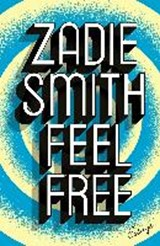 Feel free: essays | Zadie Smith | 9780241146903