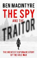 Spy and the traitor | Ben Macintyre | 9780241186664