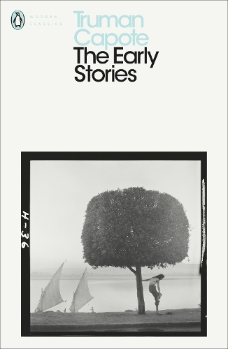 Early Stories Of Truman Capote, | Truman Capote |