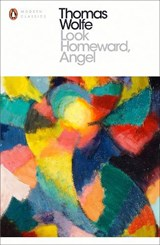 Look homeward, angel | Thomas Wolfe | 9780241215746