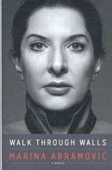 Walk through walls | Marina Abramovic | 9780241235645