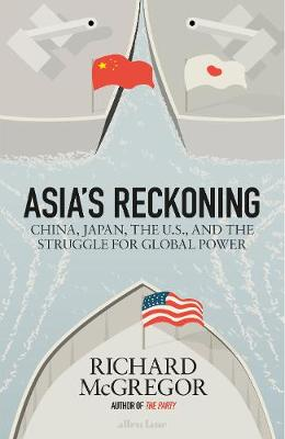 Asia's Reckoning | McGregor, Richard | 9780241248089