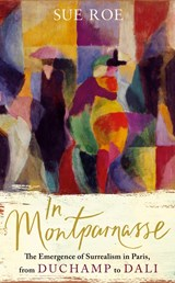 In Montparnasse | Sue Roe | 9780241255599