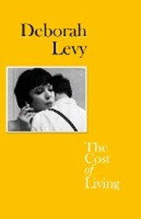 The Cost of Living | Deborah Levy | 9780241267998