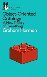 Object-Oriented Ontology | Graham Harman | 9780241269152
