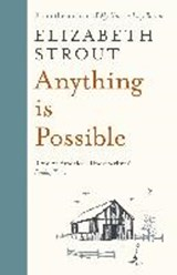 Anything is possible | Elizabeth Strout | 9780241287972