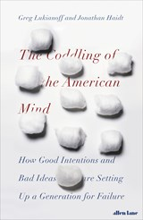 Coddling of the American Mind | Jonathan Haidt and Greg Lukianoff | 9780241308356