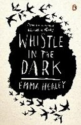 Whistle in the Dark | Emma Healey | 9780241327647