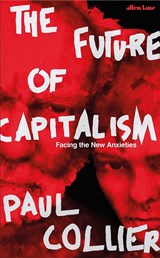 Future of Capitalism | Paul Collier | 9780241333884