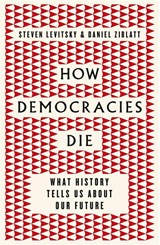 How Democracies Die | Steven Levitsky | 9780241336496