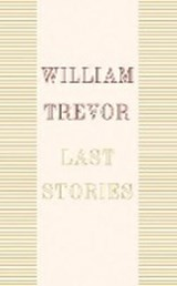 Last Stories | William Trevor | 9780241337776