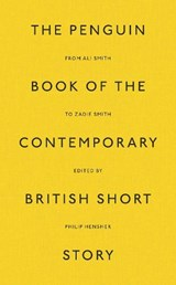 Penguin book of the contemporary british story | Philip Hensher | 9780241347461