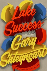 Lake success | Gary Shteyngart | 9780241350300