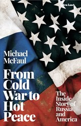 From Cold War to Hot Peace | Michael McFaul | 9780241351017