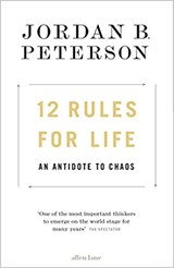 12 rules for life | Jordan Peterson | 9780241351642