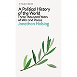 A Political History of the World | Jonathan Holslag | 9780241352045