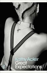 Great expectations | Kathy Acker | 9780241352144
