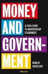 Money and Government | Robert Skidelsky | 9780241352823