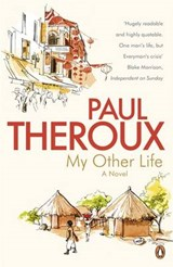My Other Life | Paul Theroux |
