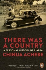 There Was a Country | Chinua Achebe |