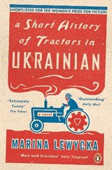 Short History of Tractors in Ukrainian | Marina Lewycka |
