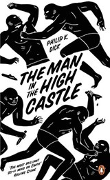 Man in the high castle | Philip K Dick | 9780241968093