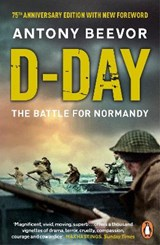 D-day: the battle for normandy | Antony Beevor |