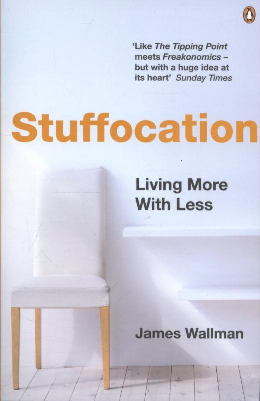 Stuffocation | James Wallman |