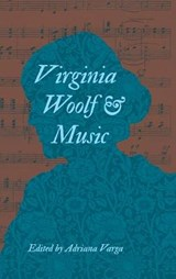 Virginia Woolf & Music | auteur onbekend | 9780253012463