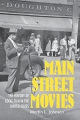 Main Street Movies | Martin L. Johnson | 9780253032539