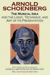 The Musical Idea And the Logic, Technique, And Art of Its Presentation