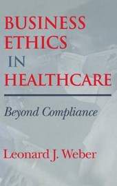 Business Ethics in Healthcare