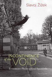Incontinence of the Void | Slavoj Zizek | 9780262036818