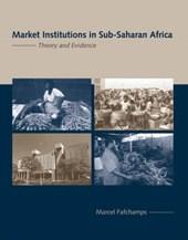 Market Institutions in Sub-Saharan Africa - Theory and Evidence