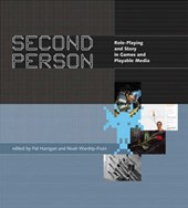 Second Person - Role Playing and Story in Games and Playable Media