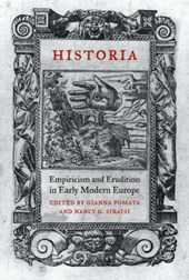 Historia - Empiricism and Erudition in Early Modern Europe