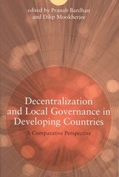 Decentralization and Local Governance in Developing Countries - A Comparative Perspective