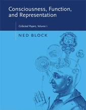 Consciousness, Function and Representation - Collected Papers Volume