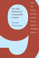 The Nine Elements of a Sustainable Campus | Mitchell Thomashow | 9780262529006