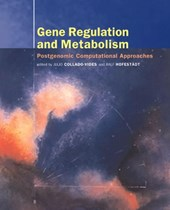 Gene Regulation and Metabolism - Post-Genomic Computational Approaches
