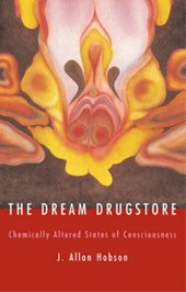 Dream Drugstore - Chemically Altered States of Consciousness