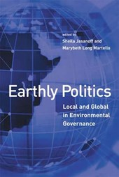 Earthly Politics - Local and Global in Environmental Governance