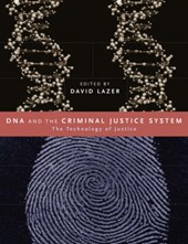 DNA and the Criminal Justice System - The Technology of Justice