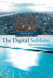The Digital Sublime - Myth, Power and Cyberspace
