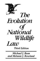 The Evolution of National Wildlife Law